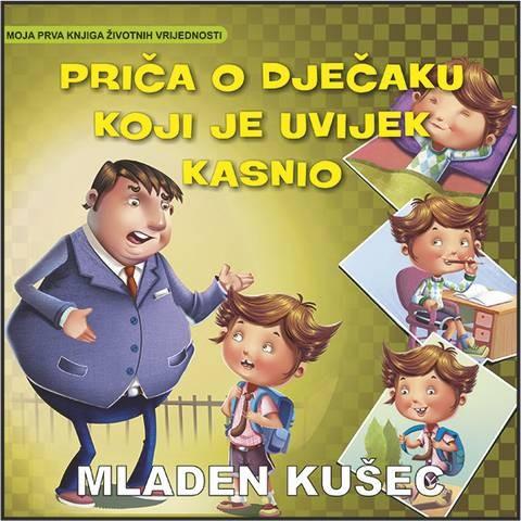 M. Kušec: Priča o dječaku koji je uvijek kasnio