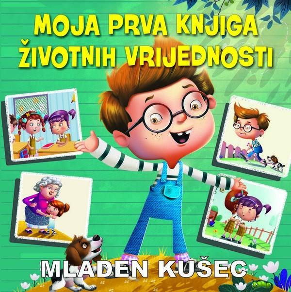 M. Kušec: Moja prva knjiga životnih vrijednosti