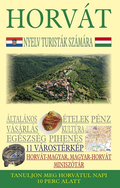 Hrvatski za turiste - Mađarski jezik