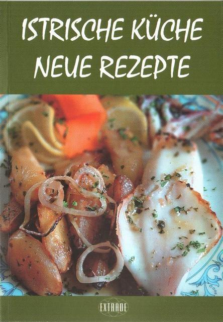 Novi okusi istarske kuhinje - Njemački jezik