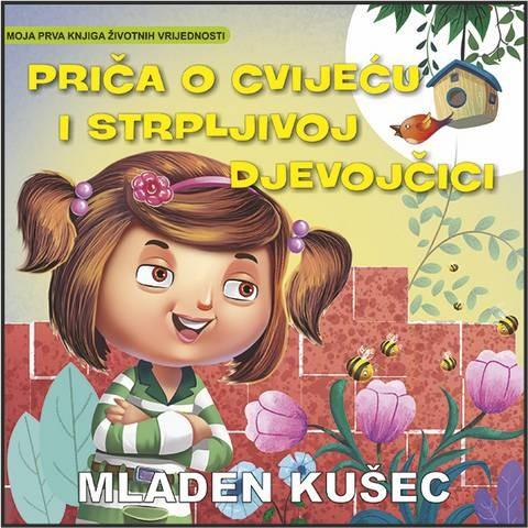 M. Kušec: Priča o cvijeću i strpljivoj djevojčici